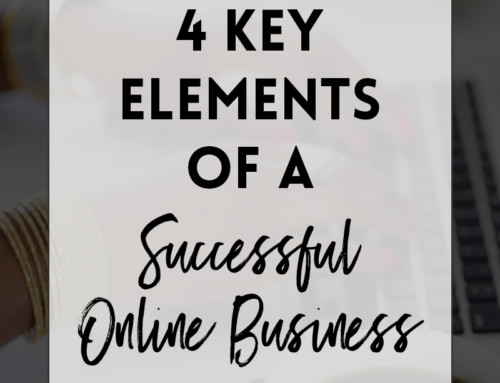 4 Key Elements of a Successful Online Business