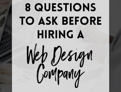 8 Questions To Ask Before Hiring A Web Design Company